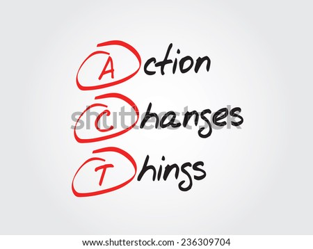 Hand writing Action Changes Things (ACT), vector business concept acronym - stock vector