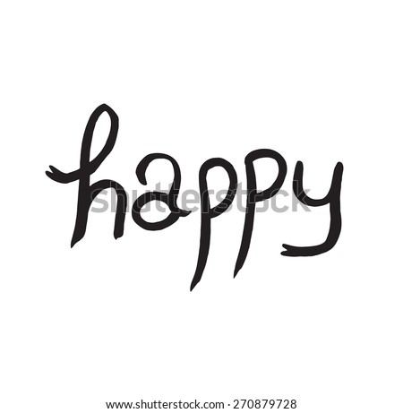 Hand writing happy with ink. - stock vector