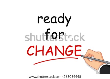 hand writing ready for change - stock vector