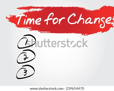 Hand writing Time for Change Blank List, vector concept background - stock vector