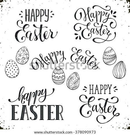 Hand written Easter phrases .Greeting card text templates with Easter eggs isolated on white background. Happy easter lettering modern calligraphy style.  - stock vector