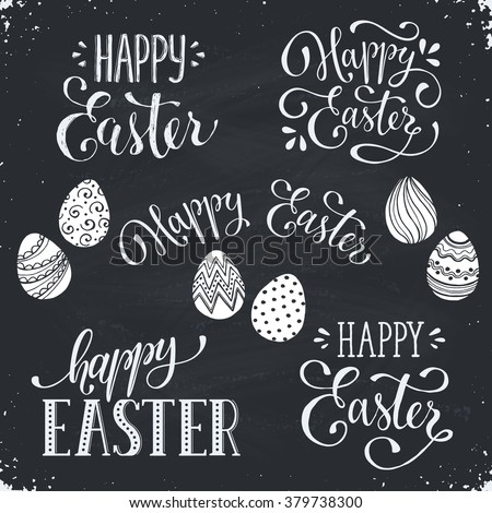 Hand written Easter phrases. Greeting card text templates with Easter eggs on chalk board. Happy easter lettering in modern calligraphy style.  - stock vector