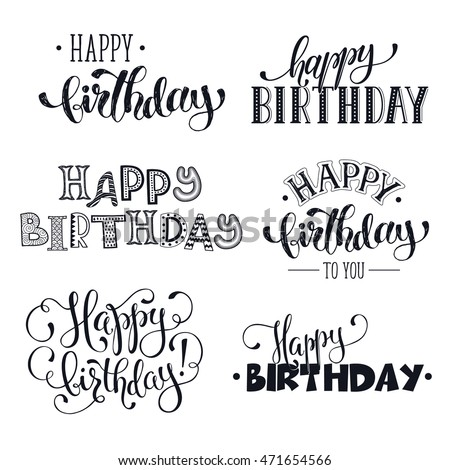 Hand written happy birthday phrases greeting stock vector 471654566 hand written happy birthday phrases greeting card text templates isolated on white background happy m4hsunfo