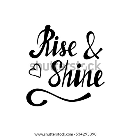 hand written lettering rise shine made stock vector. Black Bedroom Furniture Sets. Home Design Ideas