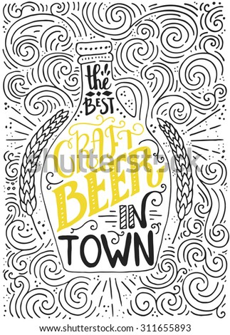 Handdrawin lettering for beer house with bottle of craft beer and wheat. Vintage illustration. Great for pub menu, announcement of the beer festival or brewery poster. Vector beer poster.