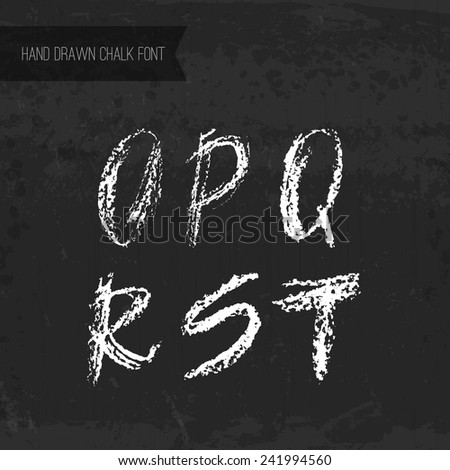 Handdrawn chalk font - vector file with separated letters O, P, Q, R, S, T. Real chalk texture. - stock vector