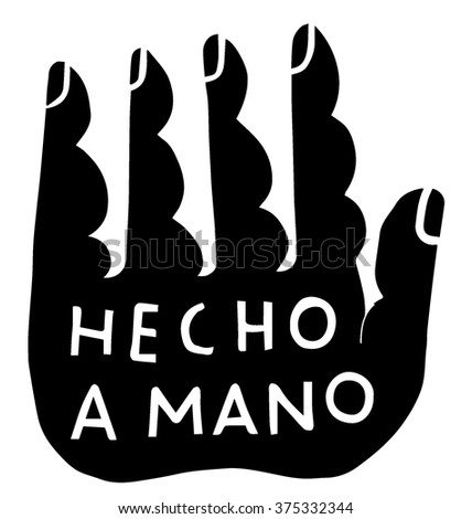 Handmade logo - Spanish translation: handmade, made by hand - stock vector