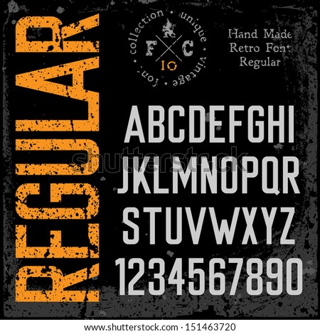 Handmade retro font. Grunge textures placed in separate layers. Vector illustration. - stock vector