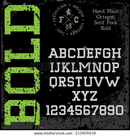 Handmade retro font. Slab serif type. Grunge textures placed in separate layers. Vector illustration. - stock vector