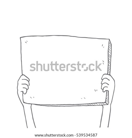 Hands holding blank paper sign over head, cartoon doodle, vector illustration.