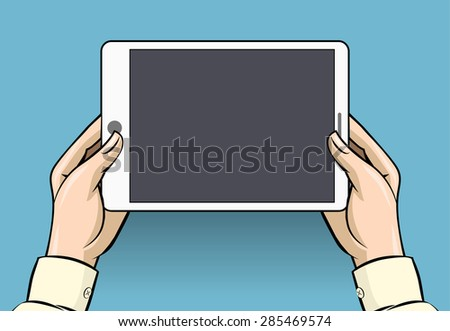 Hands holding tablet computer. Screen digital display, touchscreen and device, vector illustration