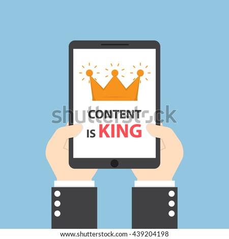 Hands holding tablet with words CONTENT IS KING, seo search engine optimization and content marketing concept - stock vector