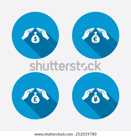 Hands insurance icons. Money bag savings insurance symbols. Hands protect cash. Currency in dollars, yen, pounds and euro signs. Circle concept web buttons. Vector - stock vector