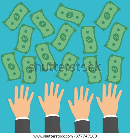 Hands trying to reach money. Need for money concept. Reaching hands with falling money bills. Flat design - stock vector