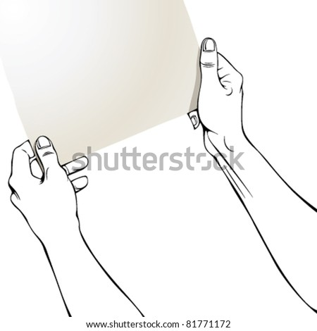 Hands with blank paper, whole sheet is in clipping mask outside work area. - stock vector
