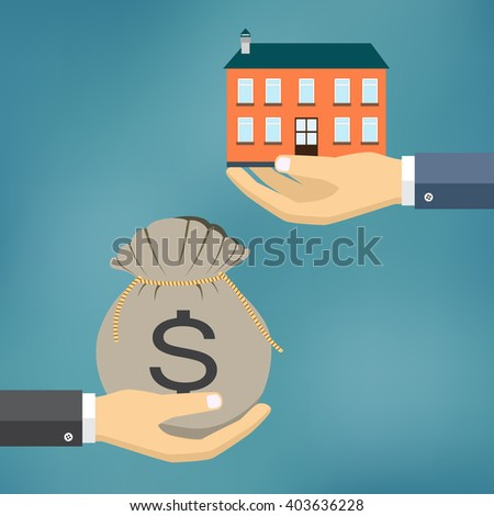 Hands with house and money  bag. Exchanging concept. Flat design style. Vector illustration.