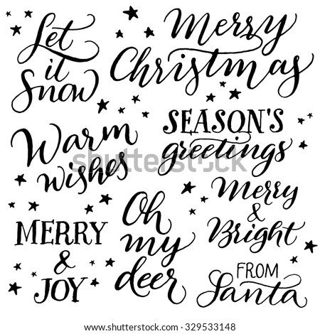 Handwritten Christmas calligraphy. Set of hand lettering for cards or git tags: Merry Christmas, Let it snow, Warm wishes, Season's greetings, Merry and joy, Oh my deer, Merry and bright, From Santa. - stock vector