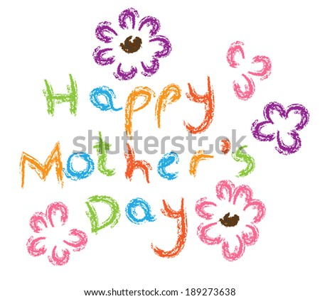handwritten crayons mothers day card - stock vector