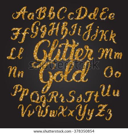 Handwritten Glitter Gold alphabet vector font. Hand drawn brush script letters on black background. Stock vector lettering typography - stock vector