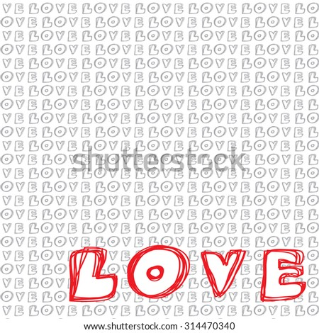 Handwritten Love Words Background. Vector Illustration - stock vector