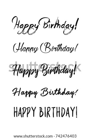 Handwritten Modern Brush Lettering Of Happy Birthday On White Background Typography Design Greetings Card