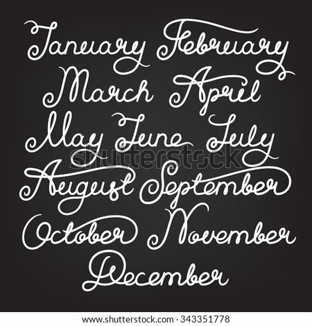 Handwritten months of the year: January, February, March, April, May, June, July, August, September, October, November, December. Calligraphy words for calendars and organizers. Stock vector lettering - stock vector