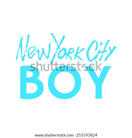 Handwritten phrase New York City Boy. Hand drawn tee graphic. Typographic print poster. T shirt hand lettered calligraphic design. Lettering design. Vector illustration.  - stock vector