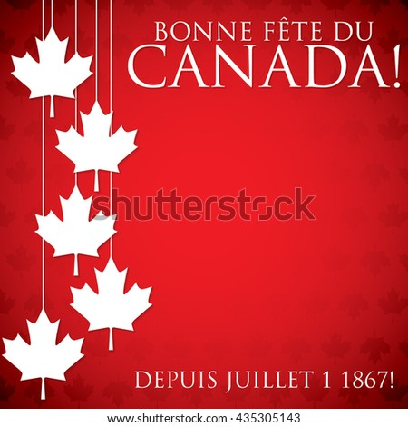 "Hanging maple leaf Canada Day card in vector format. Translation (top to bottom) ""Happy Canada Day"" ""Since July 1 1867!"""