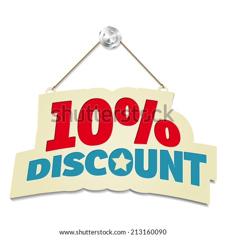 Hanging sign with inscription 10% discount - isolated on white background. Vector illustration. - stock vector
