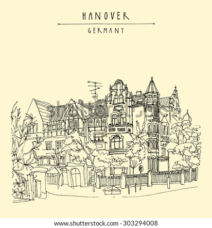 "Hannover, Germany, Europe. List district. Vector illustration. Art Nouveau historical building, trees. Freehand drawing. Quality travel sketch. Vintage postcard with ""Hanover, Germany"" hand lettering"
