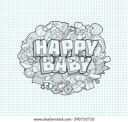 Happy Baby - Hand Lettering and Doodles Elements Sketch on Exercise book  page in square Background.