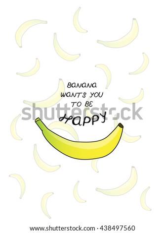 HAPPY BANANA , PUN TYPOGRAPHY , VECTOR DESIGN - stock vector