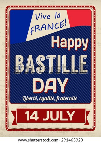 Happy Bastille Day poster in vintage style, vector illustration - stock vector