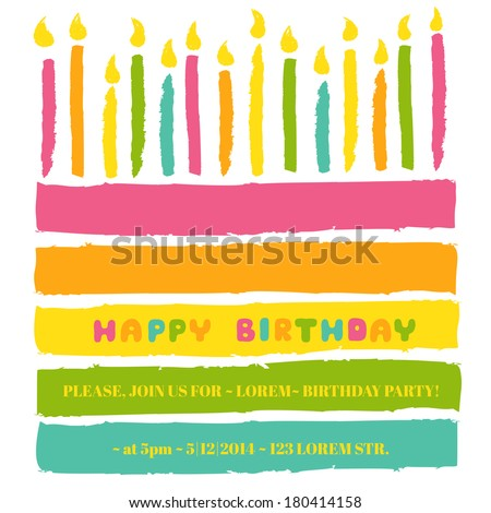Happy Birthday and Party Invitation Card - with place for your text - in vector - stock vector