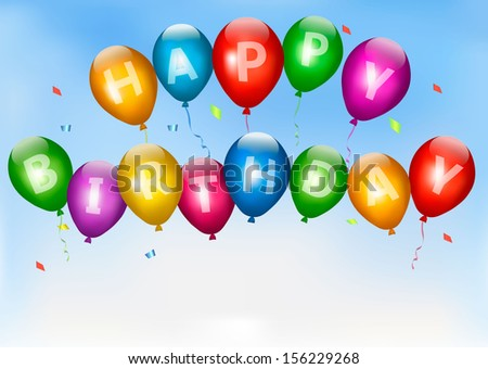 Happy birthday balloons. Holiday background. Vector. - stock vector