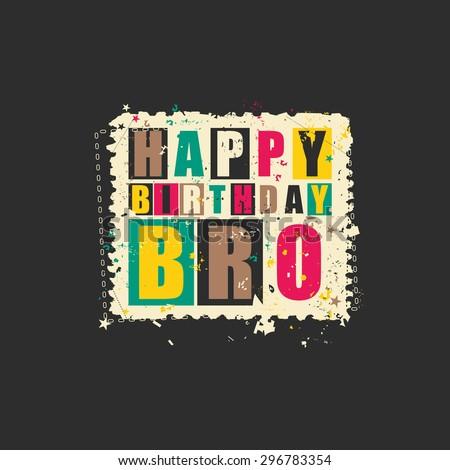 Happy birthday Bro on retro grunge Postage Stamp. Vector illustration - stock vector