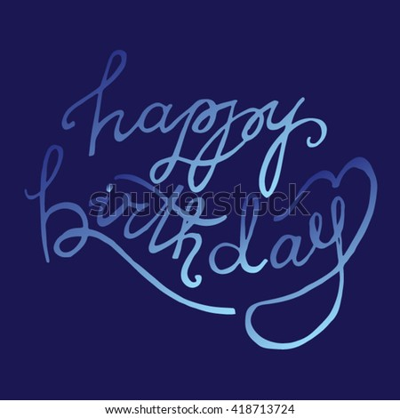 Happy birthday calligraphic  set for holiday design. Lettering. Vector illustration.