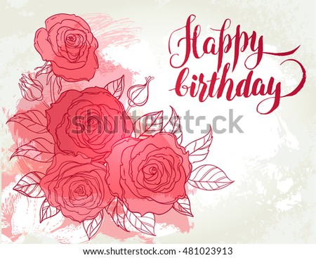 Happy birthday card beautiful roses bouquet stock vector 2018 happy birthday card beautiful roses bouquet drawing on beige grunge background hand drawn vector bookmarktalkfo Images