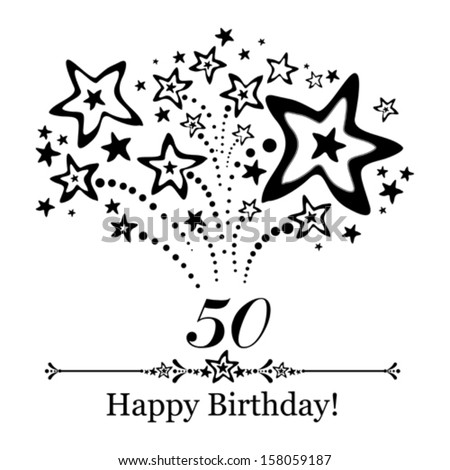 Happy birthday card. Celebration background with number fifty, firework and place for your text. Vector illustration