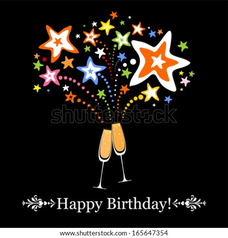 Happy birthday card. Celebration black background with Two Glasses of champagne, firework and place for your text. Vector illustration  - stock vector