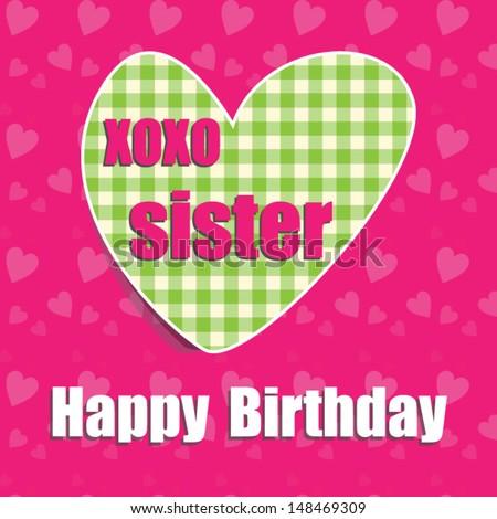 Happy birthday card sister heartvector eps10illustrationraster stock happy birthday card for sister with heartctor eps10illustrationraster also available bookmarktalkfo Images