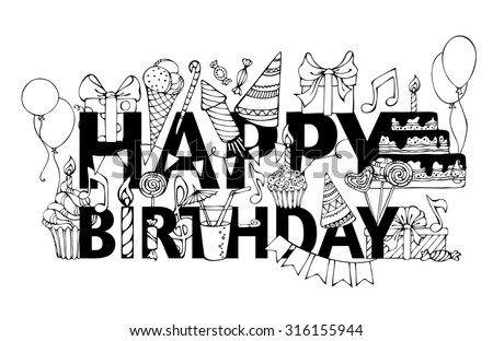 "Happy Birthday card. Hand-drawn doodles gift boxes, garlands and balloons, music notes, party blowouts, cakes and candies, birthday pie, party hats on congratulation ""HAPPY BIRTHDAY"".  - stock vector"