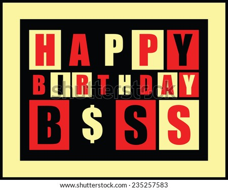 Happy birthday card happy birthday boss stock vector 235257583 happy birthday card happy birthday boss vector illustration bookmarktalkfo Gallery