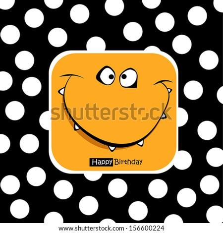 Happy Birthday card smile fanny - stock vector