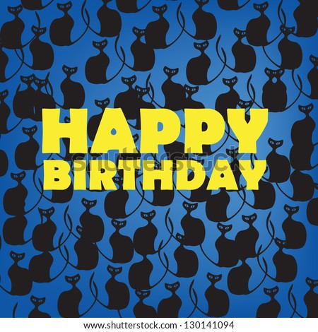 Happy Birthday card with black cats on blue - stock vector