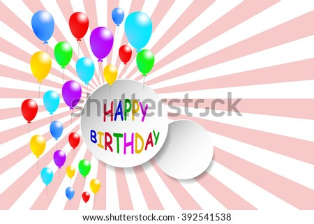 Happy Birthday card with colorful balloons around the circle shape with a sign Happy Birthday. The second circle is blank ready for your text. All is on the trendy pink background with sun rays - stock vector