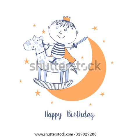 Happy Birthday card with cute boy like little prince. - stock vector