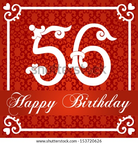 Happy Birthday Card With Number Fifty Six Vector Illustration