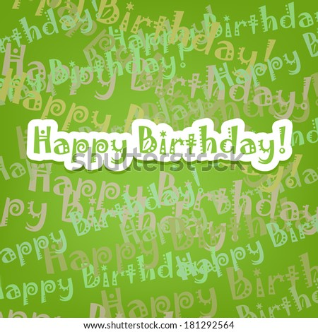 Happy birthday card with typo pattern on green - stock vector