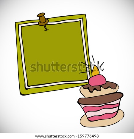 Happy Birthday concept with delicious cake and blank note for your message. - stock vector